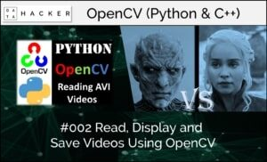 opencv - read, display and save videos using opencv