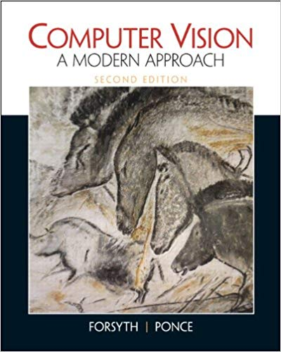Computer Vision: A Modern Approach By David Forsyth and Jean Ponce