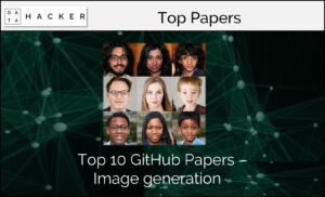 Top 10 Github Papers on Image Generation
