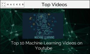 Top 10 ML videos on youtube