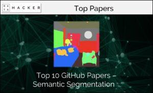 Top 10 Github papers on Semantic Segmentation